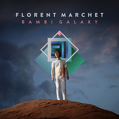 Cover of the album Bambi Galaxy by Florent Marchet